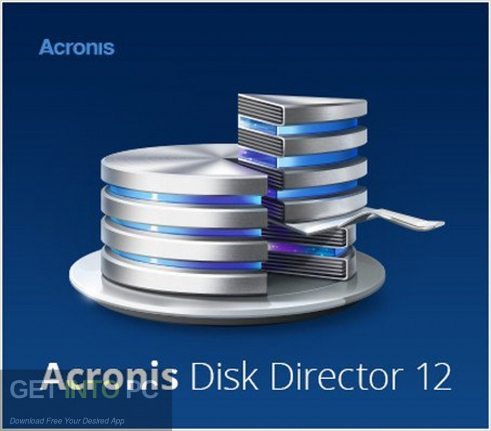 Acronis Disk Director 12.0.96 Free Download-GetintoPC.com