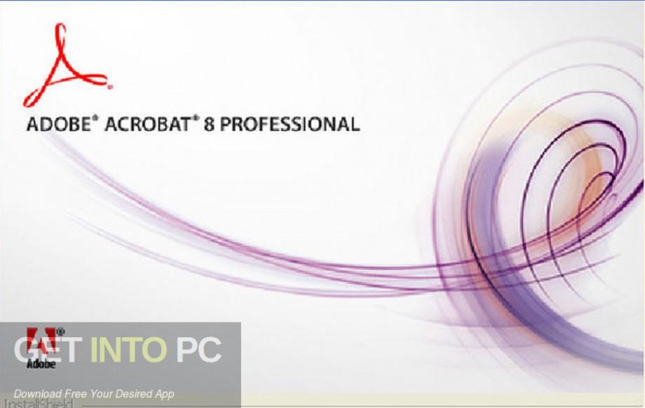 Adobe Acrobat 8 Professional Free Download-GetintoPC.com