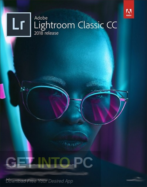 Adobe Photoshop Lightroom Classic CC 2018 v7.5 Free Download-GetintoPC.com