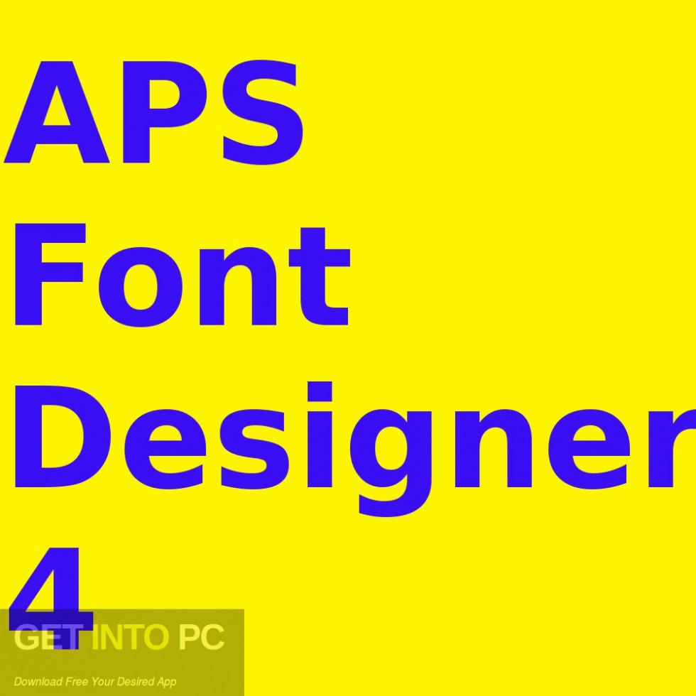 APS Font Designer 4 Free Download-GetintoPC.com
