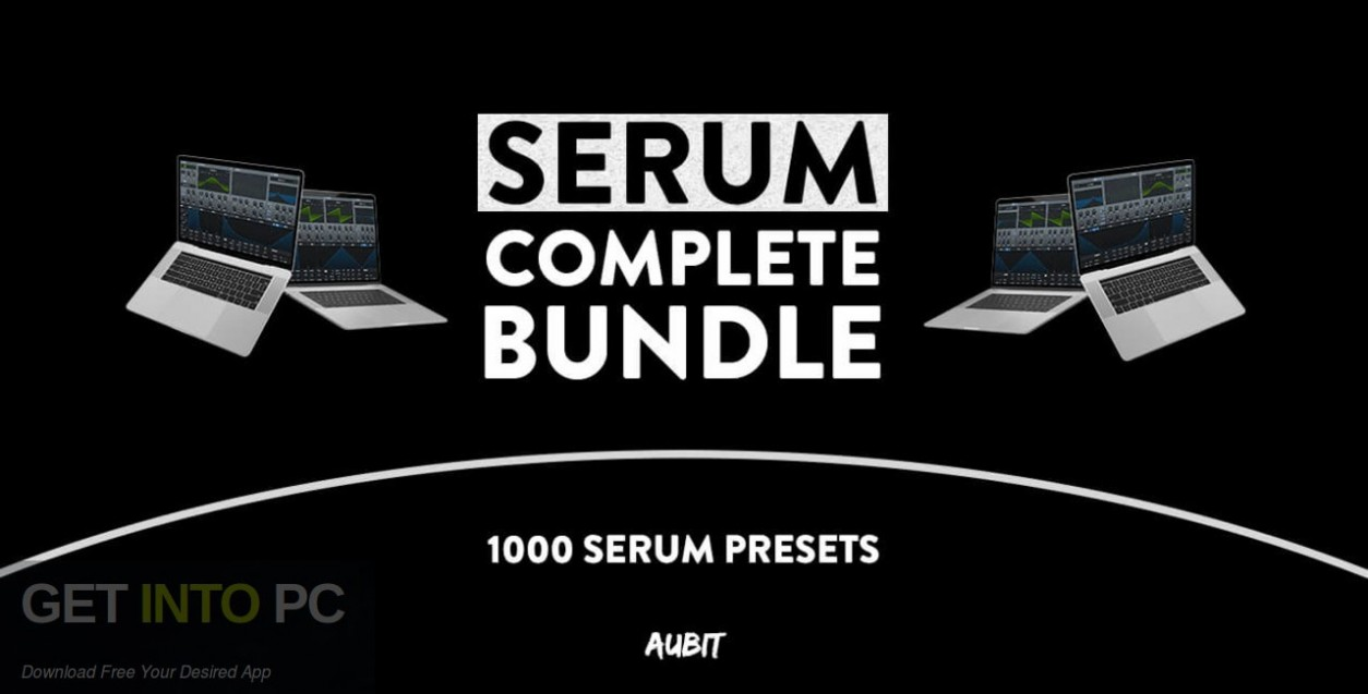 Aubit - Serum Complete Bundle (SYNTH PRESET) Free Download