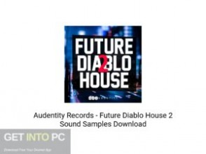 Audentity Records Future Diablo House 2 Sound Samples Latest Version Download-GetintoPC.com