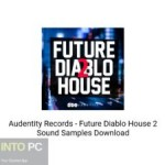 Audentity Records - Future Diablo House 2 Sound Samples Free Download