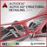 AutoCAD Structural Detailing 2014 Free Download