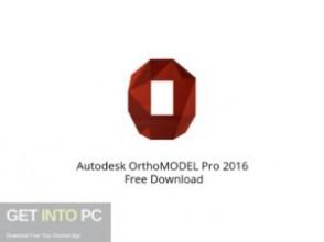 Autodesk OrthoMODEL Pro 2016 Offline Installer Download-GetintoPC.com