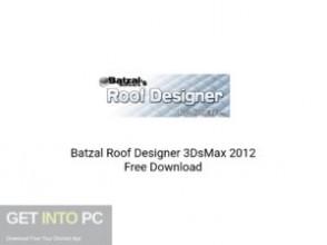 Batzal Roof Designer 3DsMax 2012 Latest Version Download-GetintoPC.com