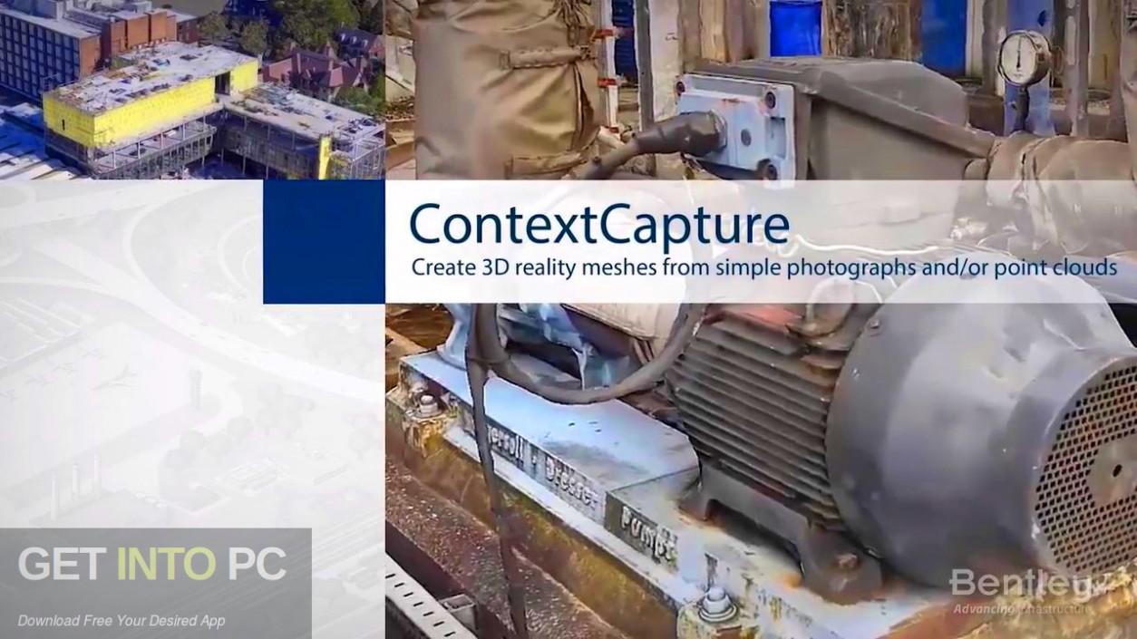 Bentley ContextCapture Center Free Download-GetintoPC.com