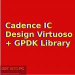 Cadence IC Design Virtuoso + GPDK Library Free Download