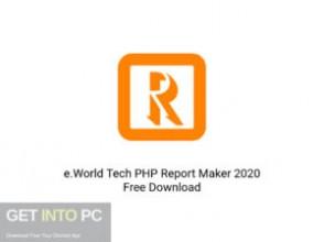 e.World Tech PHP Report Maker 2020 Offline Installer Download-GetintoPC.com