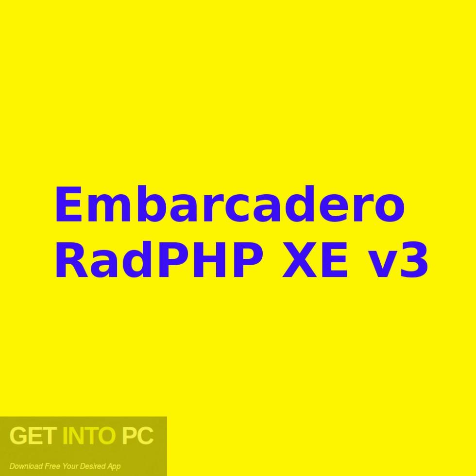 Embarcadero RadPHP XE v3 Free Download-GetintoPC.com