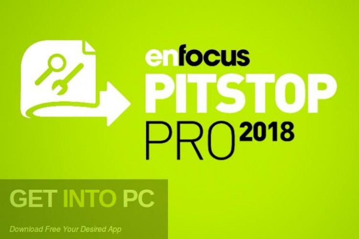 Enfocus PitStop Pro 2018 Free Download-GetintoPC.com