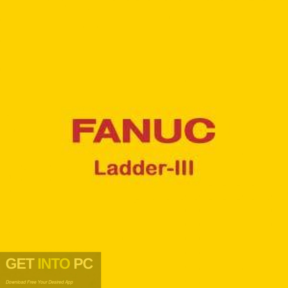 FANUC LADDER-III 6.9 Free Download-GetintoPC.com