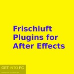 Frischluft Plugins for After Effects Free Download