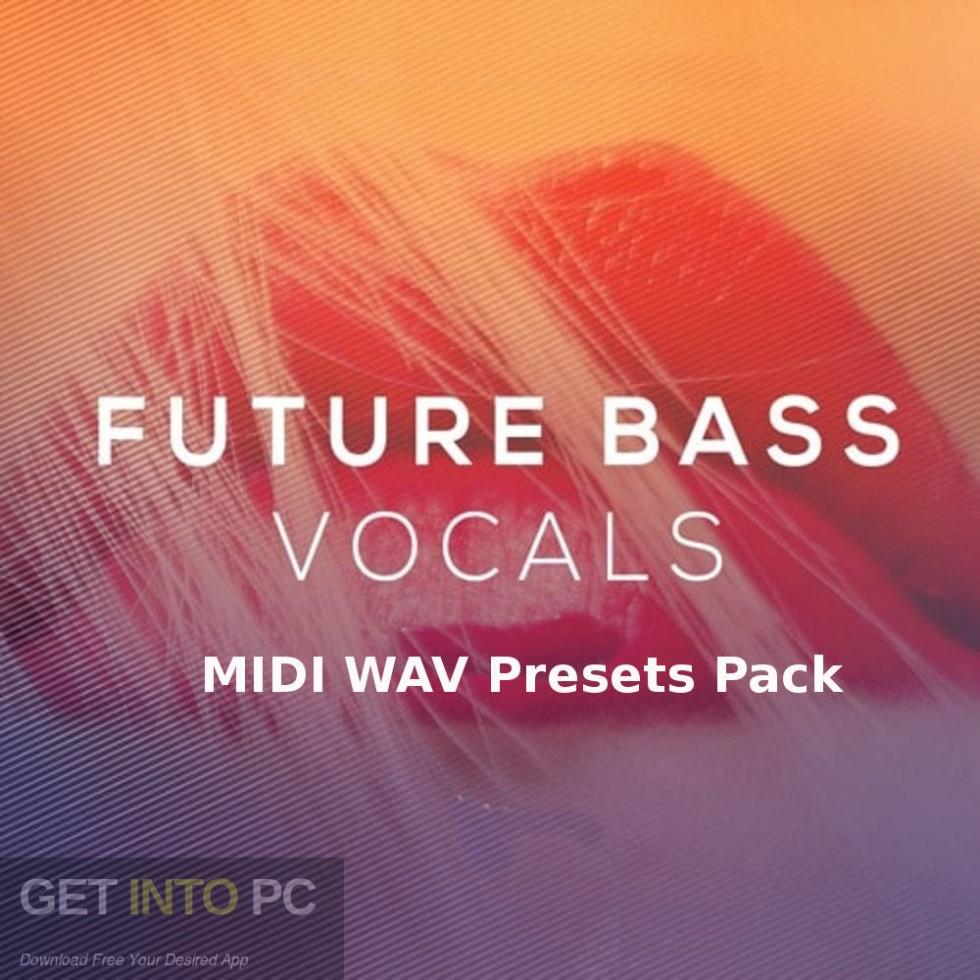 Future Bass MIDI WAV Presets Pack Free Download-GetintoPC.com