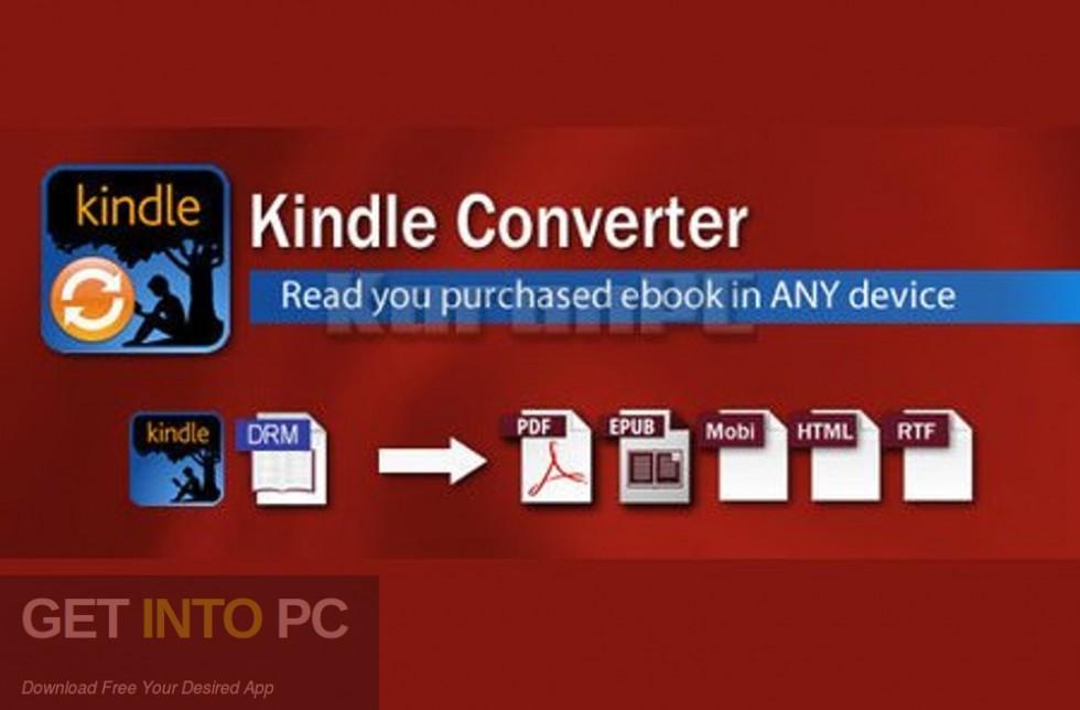 Kindle Converter Free Download-GetintoPC.com
