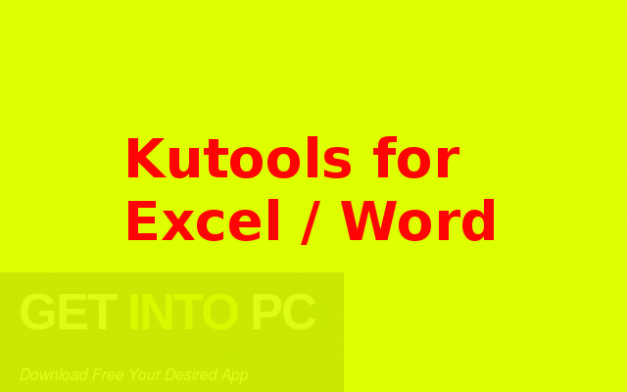 Kutools for Excel Word Free Download