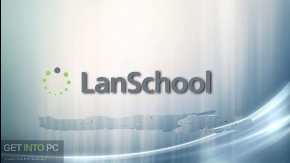 LanSchool 7.0.0.7 Teacher and Student Version Free Download-GetintoPC.com