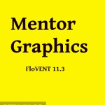 Mentor Graphics FloVENT 11.3 Free Download