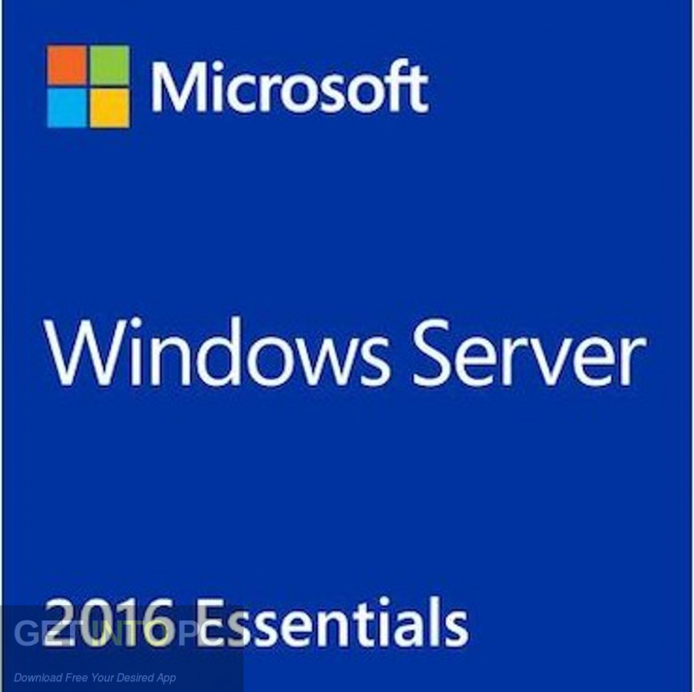 Microsoft Windows Server Essential 2016 Free Download-GetintoPC.com