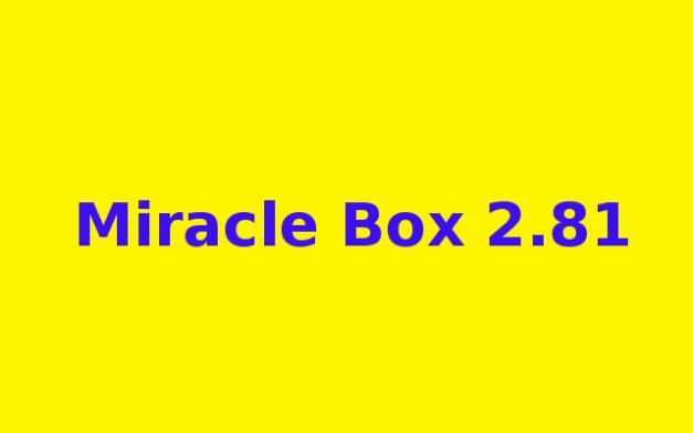 Miracle Box 2.81 Free Download