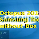 Octopus 2018 Samsung Tool without Box Free Download