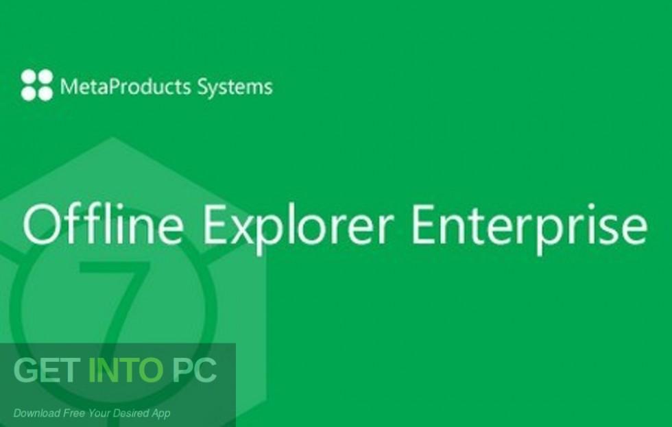 Offline Explorer Enterprise Free Download-GetintoPC.com