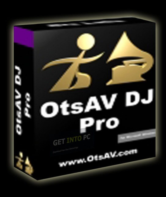 OtsAV DJ Pro Direct Link Download