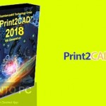 Print2CAD 2018 x64 Free Download