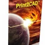 Print2CAD 2019 Free Download