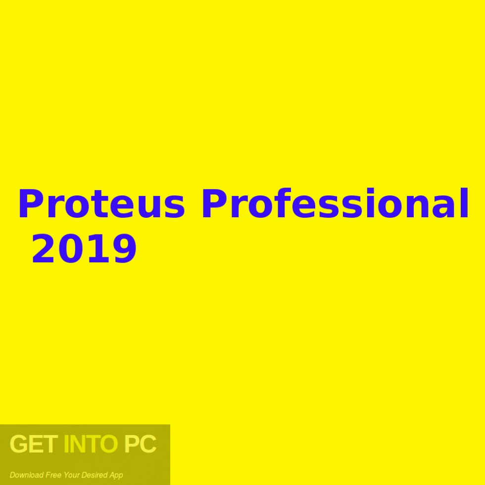 Proteus Professional 2019 Free Download-GetintoPC.com