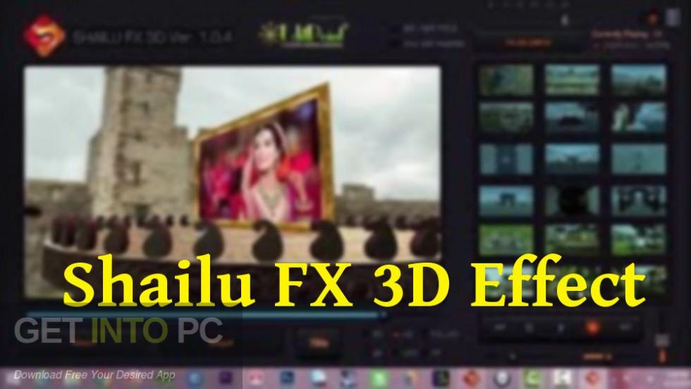 Shailu FX 3D Effect Free Download-GetintoPC.com