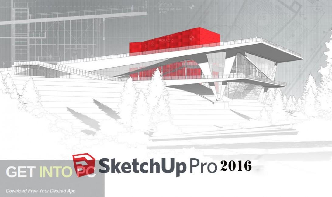 SketchUp Pro 2016 Free Download-GetintoPC.com
