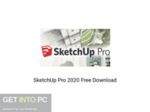 SketchUp Pro 2020 Offline Installer Download-GetintoPC.com