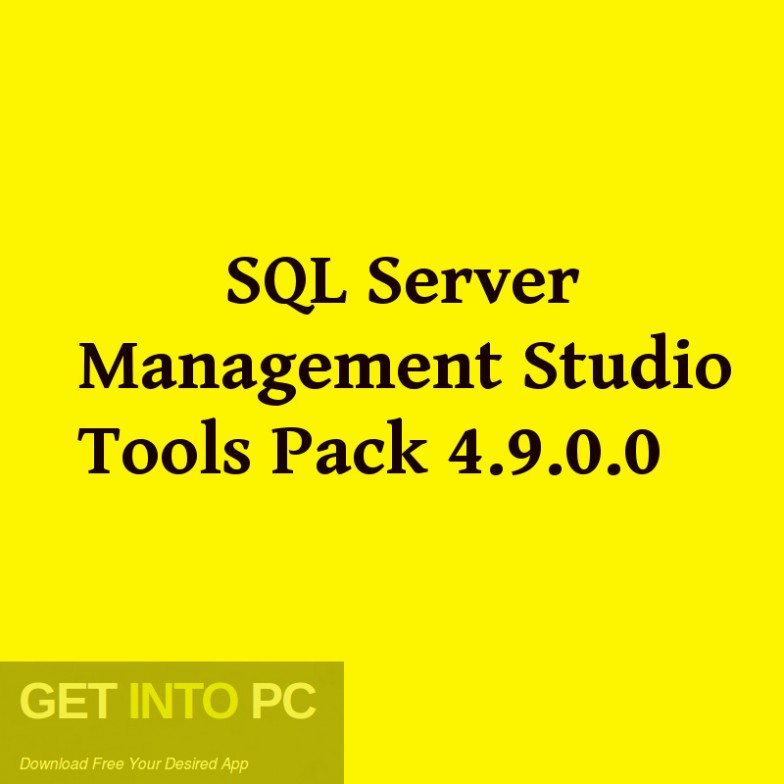SQL Server Management Studio Tools Pack 4.9.0.0 Free Download-GetintoPC.com