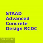 STAAD Advanced Concrete Design RCDC Free Download