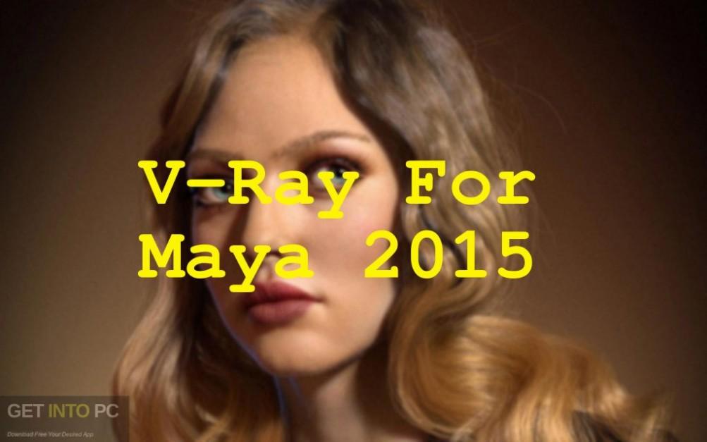 V-Ray For Maya 2015 Free Download-GetintoPC.com