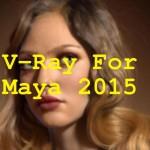 V-Ray For Maya 2015 Free Download