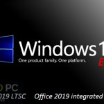 Windows 10 Enterprise 2019 LTSC with Office 2019 Free Download