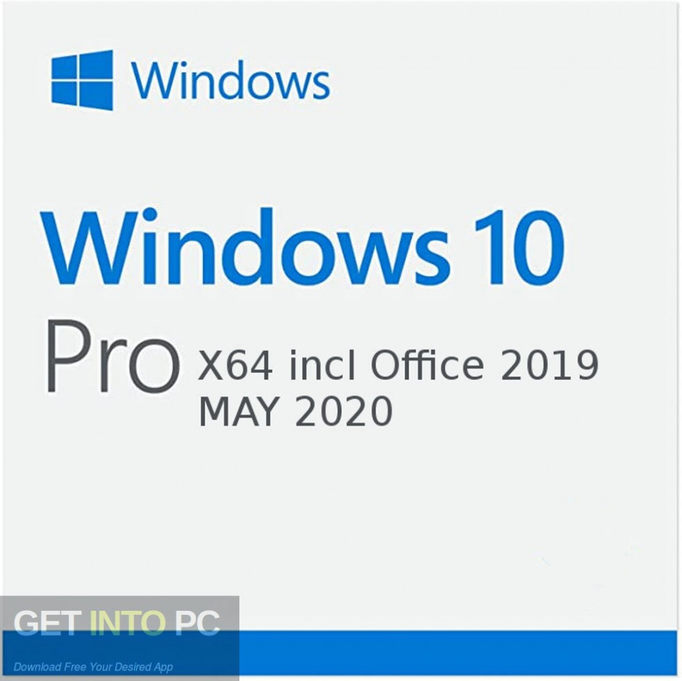 windows 10 pro x64 incl office 2019 may 2020 free download getintopc.com