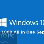 Windows 10 RS5 1809 All in One Sep 2018 Free Download