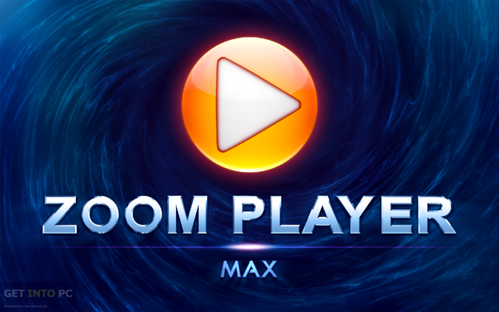 Zoom Player MAX 10 Free Download